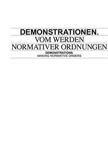 Demonstrations: Making Normative Orders (Hardcover)