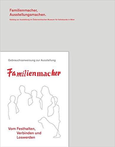 9783869842998: Familienmacher: Vom Festhalten, Verbinden und Loswerden