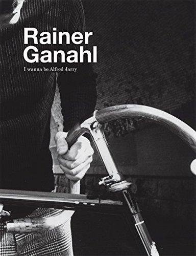 9783869843186: Rainer Ganahl: I Wanna Be Alfred Jarry