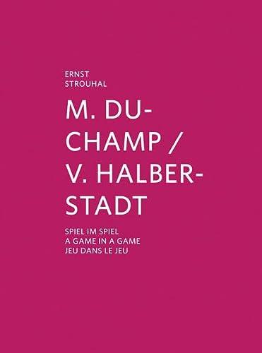 9783869843278: Marcel Duchamp & Vitaly Halberstadt: A Game in a Game