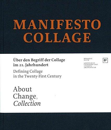 Manifesto Collage: Defining Collage in the Twenty-First: Cornelius Borck, Ralf