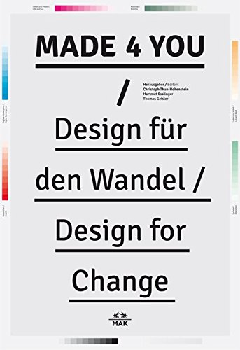9783869843469: Made 4 You: Design für den Wandel/Design for Change