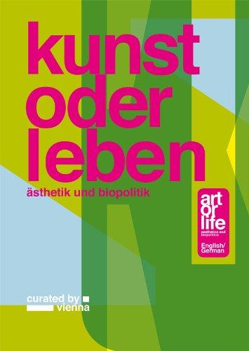 9783869843711: Art or Life: Aesthetics and Biopolitics (English and German Edition)