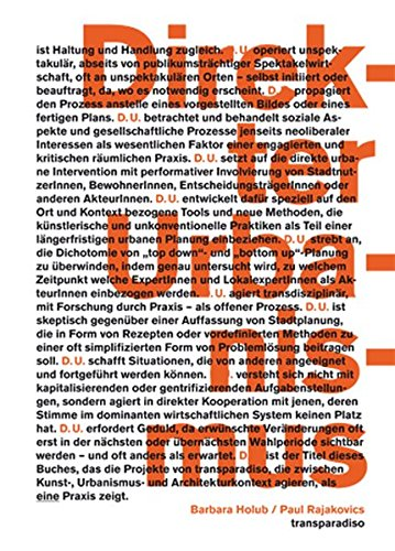 Direct Urbanism: Transparadiso: Barbara Holub/Paul Rajakovics (English and German Edition) (3869844086) by Jane Rendell; Mick Wilson; Paul O'Neill
