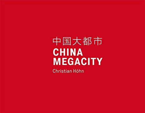 9783869844367: China Megacity: Christian Hohn