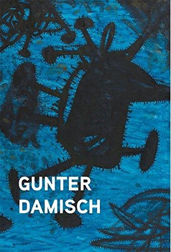 9783869844909: Gunter Damisch / Gunter Damisch: Felder, Welten Ud Noch Weiter / Fields, Worlds and Beyond