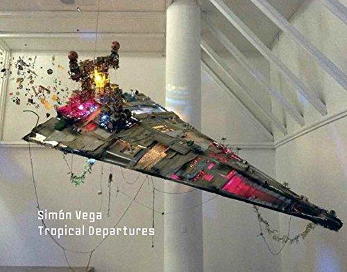 Simon Vega: Tropical Departures