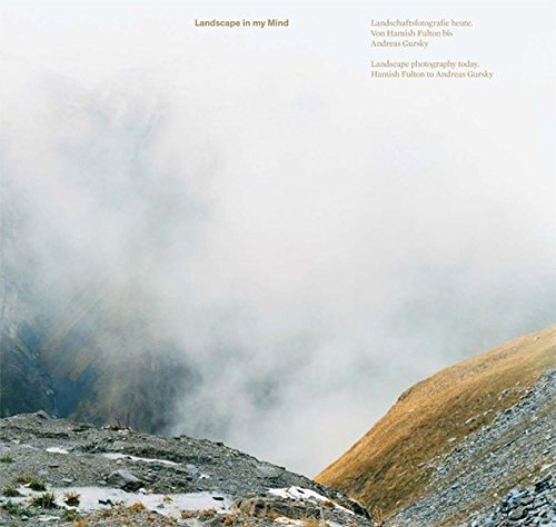 9783869845203: Landscape in My Mind: Landscape Photography Today: Hamish Fulton to Andreas Gursky