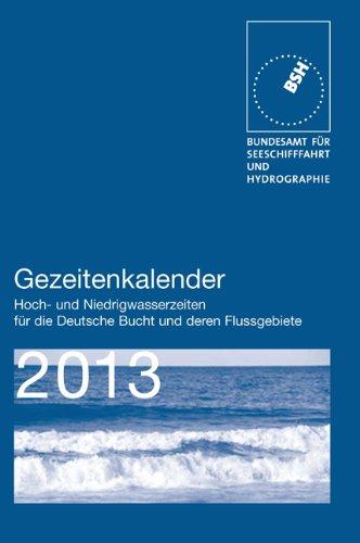 9783869873305: Gezeitenkalender 2013