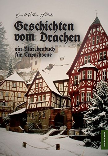 9783869910697: Geschichten vom Drachen: ein Märchenbuch für Erwachsene