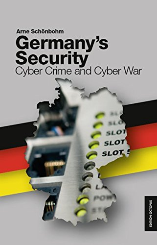 9783869915418: Germany's Security - Cyber Crime and Cyber War