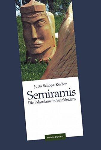 9783869916583: Semiramis: Die Palastdame in Beinkleidern
