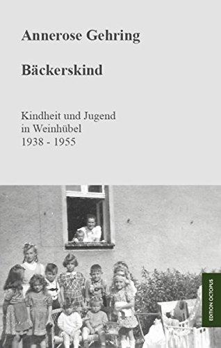 9783869917740: B�ckerskind: Kindheit und Jugend in Weinh�bel 1938 - 1955