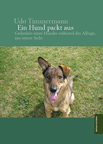9783869918167: Ein Hund packt aus
