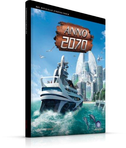 9783869930534: Anno 2070 Das Offizielle Strategiebuch