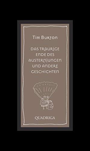 Das traurige Ende des Austernjungen und andere Geschichten (3869950064) by Tim Burton