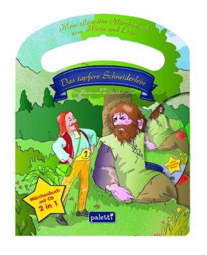 9783869971209: Märchenbuch mit CD - Das tapfere Schneiderlein