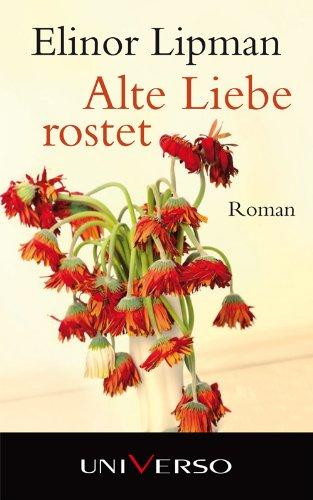 9783869972428: Alte Liebe rostet
