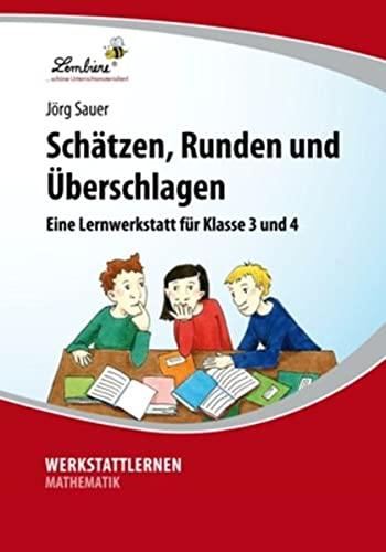 9783869985497: Schätzen, Runden und Überschlagen: Grundschule, Mathematik, Klasse 3-4