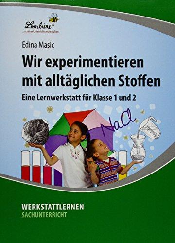 9783869988467: Wir experimentieren mit alltäglichen Stoffen (PR): Grundschule, Sachunterricht, Klasse 3-4