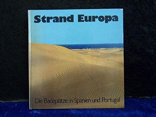 9783870030339: Die Badeplätze in Spanien und Portugal (Strand Europa) (German Edition)