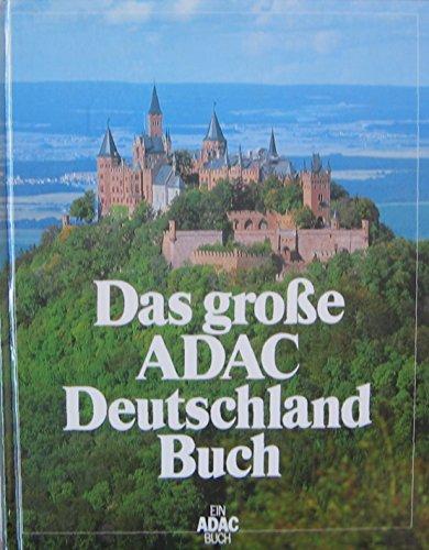 Das große ADAC Deutschland Buch.: ADAC (Herausgeber):
