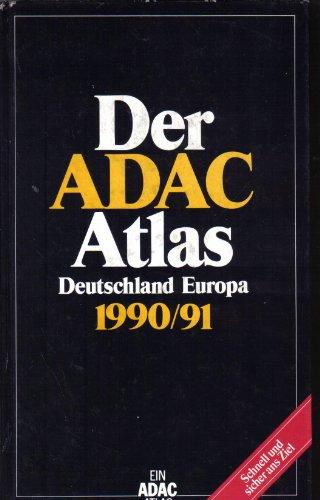 9783870033552: Der ADAC-Atlas Deutschland Europa 1990/91