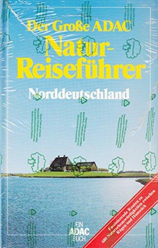 9783870034719: Der Große ADAC Natur - Reiseführer Norddeutschland