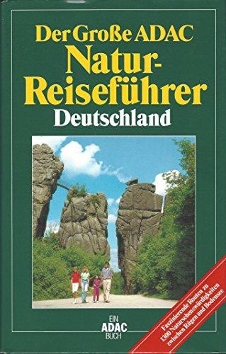 9783870035969: Der Grosse ADAC-Naturreiseführer Deutschland