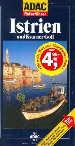 9783870038502: ADAC Reiseführer, Istrien und Kvarner Golf