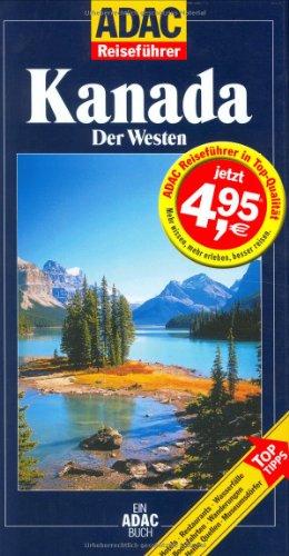 9783870038526: ADAC Reiseführer, Kanada, Der Westen
