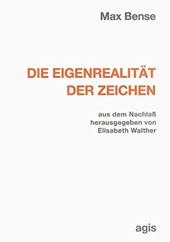 9783870070373: Die Eigenrealität der Zeichen (Internationale Reihe Kybernetik und Information) (German Edition)