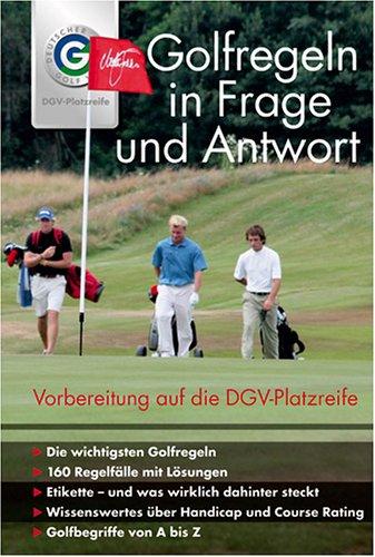 9783870142322: Golf Regeln in Frage und Antwort. Vorbereitung auf die DGV-Platzreife
