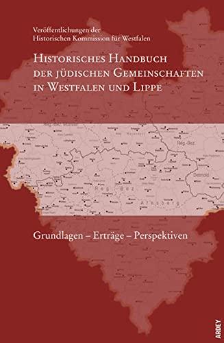 Historisches Handbuch der jüdischen Gemeinschaften in Westfalen und Lippe. Grundlagen
