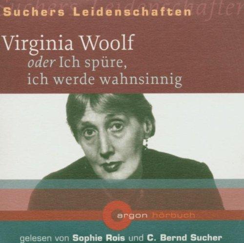 9783870240226: Suchers Leidenschaften: Virginia Woolf (PE mit 5 Ex.): oder Ich spüre, ich werde wahnsinnig