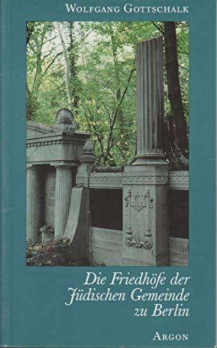 9783870242015: Die Friedhöfe der jüdischen Gemeinde zu Berlin (German Edition)