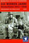 9783870243524: Die Wirren Jahre: Deutschland 1945-1948 (German Edition)