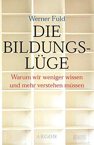 9783870245986: Die Bildungslüge.