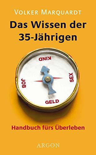 9783870246198: Das Wissen der 35-Jährigen.
