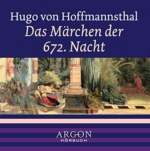 Das Märchen der 672. Nacht, 1 Audio-CD - Hofmannsthal Hugo von, Rüdiger Andreas