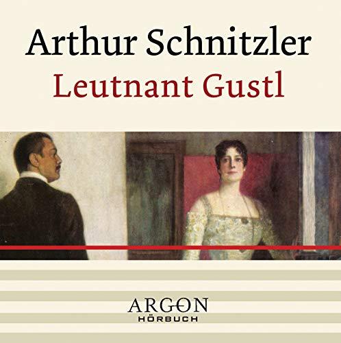 Leutnant Gustl. CD.: Arthur Schnitzler