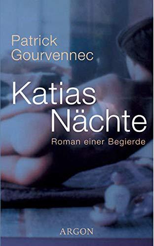 9783870246785: Katias N�chte Roman einer Begierde