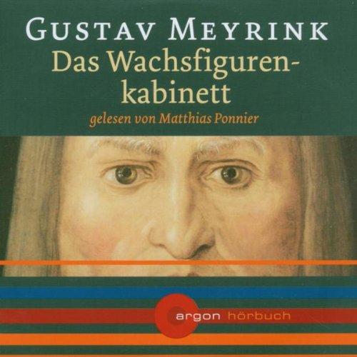 9783870249403: Das Wachsfigurenkabinett [Tonträger] Gesamttitel: Argon-Hörbuch