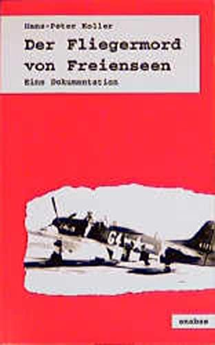 9783870382711: Der Fliegermord von Freienseen: Eine Dokumentation (German Edition)