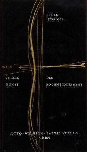 9783870410247: Zen in der kunst des bogenschiessens