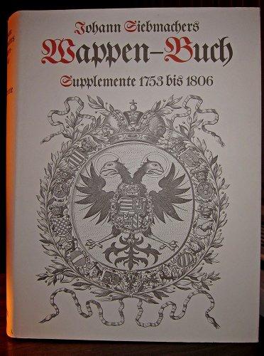 Wappen-Buch. Faksimile-Nachdruck der von 1753 bis 1806 im Verlag der Raspischen Handlung in Nü...