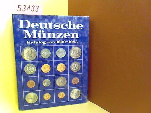 9783870459543: Deutsche Münzen. Katalog von 1800 bis 1985