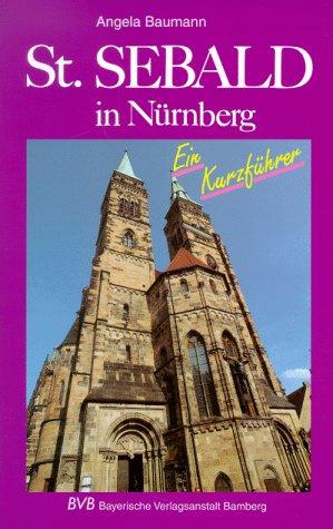 9783870522902: St. Sebald in N�rnberg - Ein Kurzf�hrer