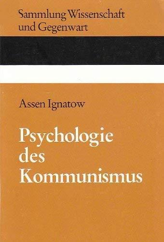 9783870560447: Psychologie des Kommunismus: Studien zur Mentalitat der herrschenden Schicht ...