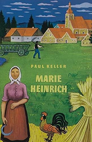Marie Heinrich. Roman (ca. 1980): Keller, Paul